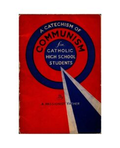 Front page of a publication, title reads Catechism of Communism for Catholic High School Students